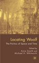 Locating Woolf - Anna Snaith; Michael Whitworth