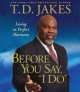 Before You Do - T. D. Jakes; T. D. Jakes