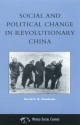 Social and Political Change in Revolutionary China - David S. G. Goodman