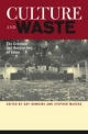 Culture and Waste - Gay Hawkins; Stephen Muecke