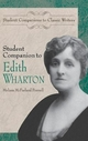 Student Companion to Edith Wharton - Pennell