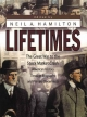 Lifetimes - Neil W. Hamilton; Mark LaFlaur; James M. Manheim