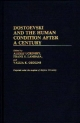 Dostoevski and the Human Condition After a Century - Alexej Ugrinsky