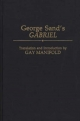 Gabriel - Gay Smith; George Sand