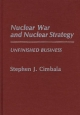 Nuclear War and Nuclear Strategy - Stephen J. Cimbala