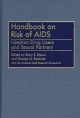 Handbook on Risk of AIDS - Barry S. Brown; George M. Beschner