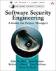 Software Security Engineering - Julia H. Allen; Sean Barnum; Robert J. Ellison; Gary R. McGraw