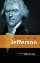 Essential Jefferson - Thomas Jefferson; John Dewey