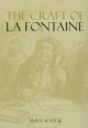 Craft of La Fontaine - Maya Slater