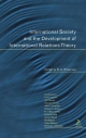 International Society and the Development of International Relations Theory - Roberson