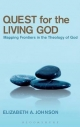 Quest for the Living God - Elizabeth A. Johnson