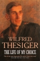 Life of My Choice - Wilfred Thesiger