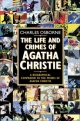 Life and Crimes of Agatha Christie - Charles Osborne