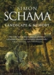 Landscape and Memory - Simon Schama