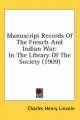 Manuscript Records of the French and Indian War - Charles Henry Lincoln
