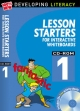 Lesson Starters for Interactive Whiteboards - Christine Moorcroft; Les Ray