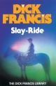 Slay-ride - Dick Francis