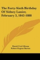 Forty-Sixth Birthday of Sidney Lanier, February 3, 1842-1888 - Daniel Coit Gilman; Robert Eugene Burton