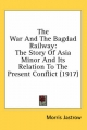 War and the Bagdad Railway - Morris Jastrow