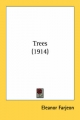 Trees (1914) - Eleanor Farjeon