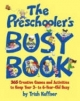 Preschooler's Busy Book - Trish Kuffner