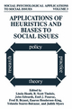 Applications of Heuristics and Biases to Social Issues - Linda Heath; R.Scott Tindale; John Edwards; Emil J. Posavac