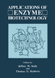 Applications of Enzyme Biotechnology - Jeffrey W. Kelly; Thomas O. Baldwin