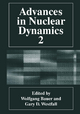 Advances in Nuclear Dynamics - Wolfgang Bauer; Gary D. Westfall