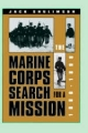 Marine Corps' Search for a Mission, 1880-98 - Jack Shulimson