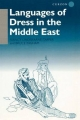 Languages of Dress in the Middle East - Bruce Ingham; Nancy Lindisfarne-Tapper