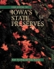 Guide to Iowa's State Preserves - Ruth Herzberg; John Pearson