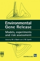 Environmental Gene Release - J.N. Lynch; M. Bazin