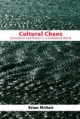 Cultural Chaos: Journalism, News and Power in a Globalised World