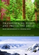 Transforming Parks and Protected Areas - Kevin Stuart Hanna; D. Scott Slocombe; Douglas Andrew Clark