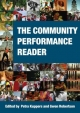 Community Performance Reader - Petra Kuppers; Gwen Robertson