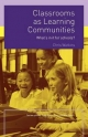 Classrooms as Learning Communities - Chris Watkins