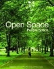 Open Space: People Space - Catherine Ward Thompson; Penny Travlou