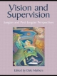 Vision and Supervision - Dale Mathers