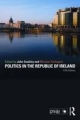 Politics in the Republic of Ireland - John Coakley; Michael Gallagher