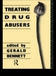 Treating Drug Abusers - Gerald Bennett