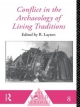 Conflict in the Archaeology of Living Traditions - R. Layton
