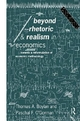 Beyond Rhetoric and Realism in Economics - Thomas A. Boylan; Paschal O'Gorman