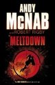 Meltdown - Robert Rigby; Andy McNab