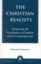 Christian Realists - Eric Patterson; Eric Patterson