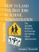 How to Land the Best Jobs in School Administration - Georgia J. Kosmoski