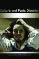 Culture and Panic Disorder - Devon Emerson Hinton; Byron J. Good