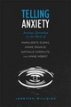 Telling Anxiety - Jennifer Willging