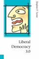 Liberal Democracy 3.0 - Stephen P. Turner