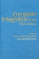European Integration in the Twenty-first Century - Mary Farrell; Stefano Fella; Michael Newman