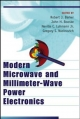 Modern Microwave and Millimeter-Wave Power Electronics - Robert J. Barker; Neville C. Luhmann Jr.; John H. Booske